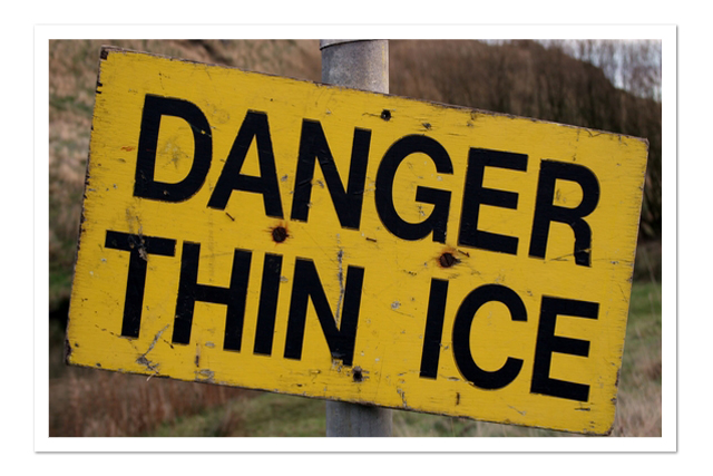 Danger Thin Ice